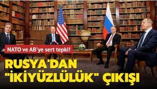 Rusya'dan 'ikiyüzlülük' çıkışı... NATO ve AB'ye sert tepki