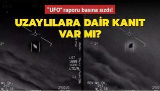 Uzaylılara dair kanıt var mı?  UFO  raporu basına sızdı!
