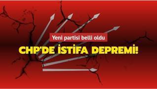 CHP'de istifa depremi! Yeni partisi belli oldu