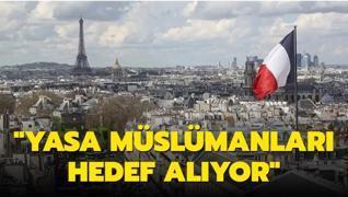 Fransa'da tartışmalı yasaya tepkiler büyüyor: Müslümanları hedef alıyor