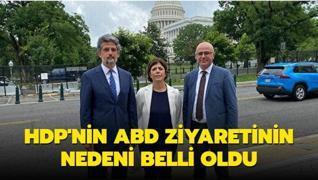 HDP'nin ABD ziyaretinin nedeni belli oldu