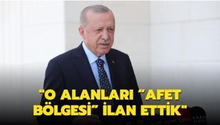 Başkan Erdoğan: Yangından etkilenen bölgelerimizi  Afet Bölgesi  ilan ettik