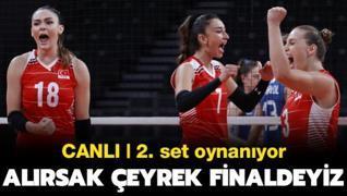 CANLI | Alırsak çeyrek finaldeyiz! 3. set oynanıyor