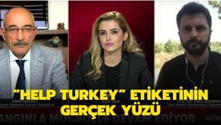 Help Turkey  etiketinin gerçek yüzü