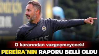 Fenerbahçe'de Vitor Pereira'nın hazırladığı rapor ortaya çıktı