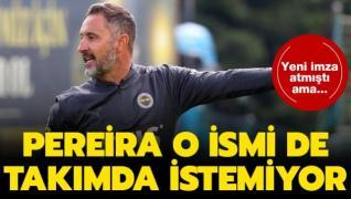 Vitor Pereira yeni transferi takımında istemiyor