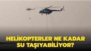 Helikopterler ne kadar su taşıyabiliyor?
