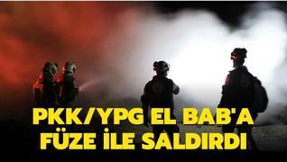 YPG/PKK El Bab'a füze ile saldırdı