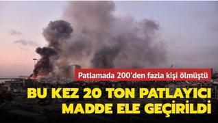 Patlamada 200'den fazla kişi ölmüştü... Bu kez 20 ton patlayıcı madde ele geçirildi