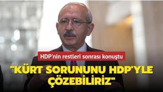 HDP'nin restleri sonrası konuştu: Kürt sorununu HDP'yle çözebiliriz