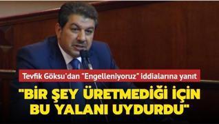 Mehmet Tevfik Göksu'dan Ekrem İmamoğlu'nun 'Engelleniyoruz' iddialarına yanıt: Bir şey üretmediği için  bu yalanı uydurdu
