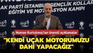 Numan Kurtulmuş'tan önemli açıklamalar: Türkiye kendi uçak motorunu yapacak seviyeye gelecek