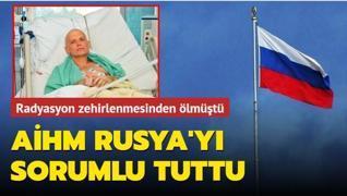 İngiltere'de öldürülmüştü... AİHM Rusya'yı sorumlu tuttu