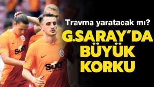 Galatasaray'da travma korkusu