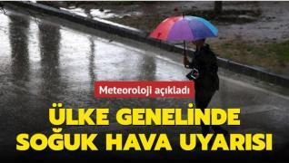 Meteoroloji açıkladı: Ülke genelinde soğuk hava uyarısı