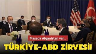 Türkiye-ABD zirvesi! Masada Afganistan var