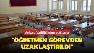 Ankara Valiliği'nden açıklama: Din Kültürü öğretmeni görevden uzaklaştırıldı