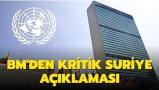 BM'den kritik Suriye açıklaması