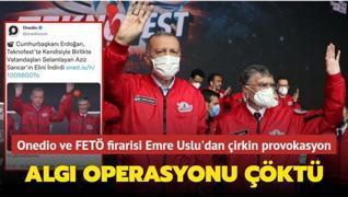 Onedio ve FETÖ firarisi Emre Uslu'dan çirkin provokasyon... Algı operasyonu çöktü