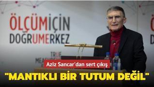 Aziz Sancar'dan sert çıkış: Mantıklı bir tutum değil