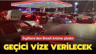 İngiltere'den Brexit krizine çözüm... Geçici vize verilecek
