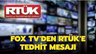 FOX TV RTÜK'ü tehdit etti... 'Her şey yeni başlıyor'