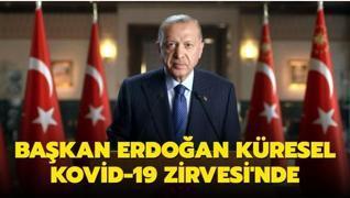 Başkan Erdoğan, Küresel Kovid-19 Zirvesi'ne video mesaj ile katıldı