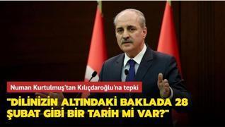 AK Parti Genel Başkanvekili Kurtulmuş'tan Kılıçdaroğlu'na tepki: Dilinizin altındaki baklada 28 Şubat gibi bir tarih mi var?