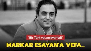 Markar Esayan'a vefa... Kartoğlu: 'Bir Türk vatanseveriydi'