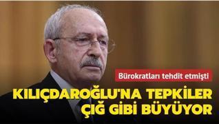 Bürokratları tehdit etmişti... Kılıçdaroğlu'na tepkiler çığ gibi büyüyor