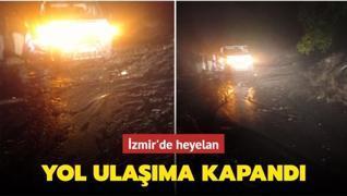 İzmir'de heyelan: Yol ulaşıma kapandı
