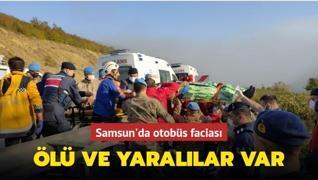 Samsun'da otobüs faciası: Ölü ve yaralılar var