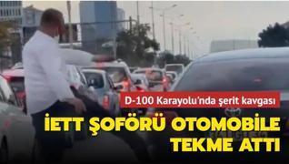 İstanbul'da şerit kavgası... İETT şoförü otomobile tekme attı