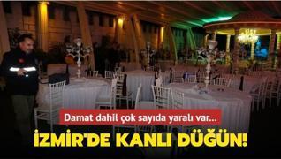 İzmir'de kanlı düğün! Ölü ve yaralılar var
