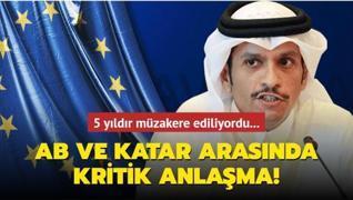 AB ve Katar arasında kritik anlaşma!