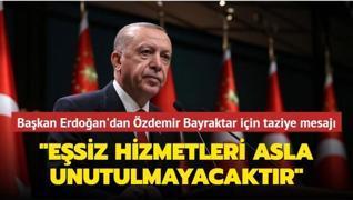 Başkan Erdoğan'dan Özdemir Bayraktar için taziye mesajı