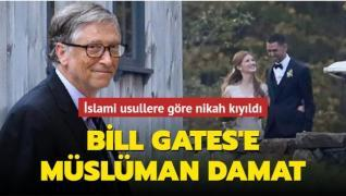 Bill Gates'e Müslüman damat... İslami usullere göre nikah kıyıldı