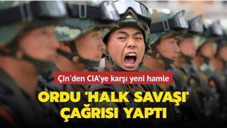Çin ordusundan CIA adımına halk savaşı yanıtı