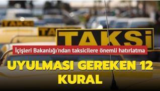 İçişleri Bakanlığı'ndan taksicilere önemli hatırlatma