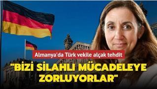 Almanya'da Türk vekile alçak tehdit: Bizi silahlı mücadeleye zorluyorlar