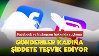 Facebook ve Instagram kadına şiddeti teşvik ediyor