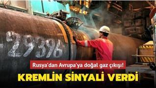 Rusya'dan Avrupa'ya doğal gaz çıkışı! Kremlin sinyali verdi