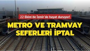22 Ekim'de İzmir'de hayat duruyor! Metro ve tramvaylar çalışanları greve gidecek