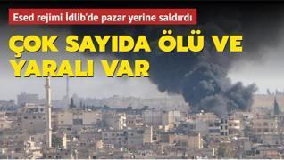 Esed rejimi İdlib'de saldırı düzenledi... Ölü ve yaralılar var