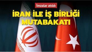 İmzalar atıldı... Türkiye ile İran arasında iş birliği mutabakatı