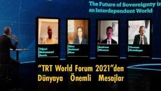 'TRT World Forum 2021'den dünyaya önemli mesajlar