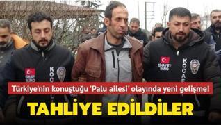 Türkiye'nin konuştuğu 'Palu ailesi' olayında yeni gelişme! Tahliye edildiler