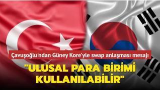 Çavuşoğlu'ndan Güney Kore'yle swap anlaşması mesajı... Ulusal para birimi kullanılabilecek
