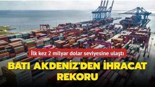 İlk kez 2 milyar dolar seviyesine ulaştı... Batı Akdeniz'den ihracat rekoru