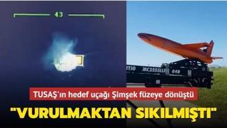'Vurulmaktan sıkılmıştı' TUSAŞ'ın hedef uçağı Şimşek füzeye dönüştü
